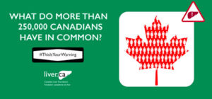 A banner that says 'What do more than 250,000 Canadians have in common?'